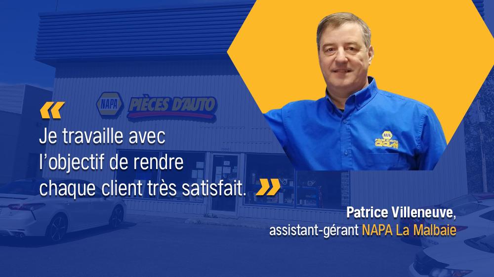 Les gens derrière les pièces...Patrice Villeneuve, assistant-gérant NAPA La Malbaie